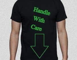 #6 untuk Write a tag slogan for a T-Shirt oleh pikapex