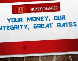 grubbde tarafından Write a Tag Line/ Slogan for a Currency Exchange Company için no 128