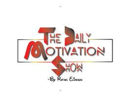 krnkaf tarafından Design a Logo For The Daily Motivation Show için no 252