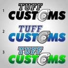 Graphic Design Contest Entry #26 for Logo Design for Tuff Customs
