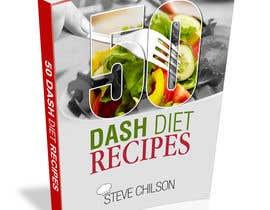 #9 untuk Best eBook Cover for Dash Diet Recipes oleh teAmGrafic