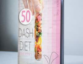 #17 untuk Best eBook Cover for Dash Diet Recipes oleh DABdesigngroup