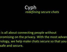 Cleandesks tarafından Write a captivating slogan and description for secure messenger Cyph için no 18