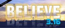 BELIEVE 3:16 CAMPAIGN için Graphic Design103 No.lu Yarışma Girdisi