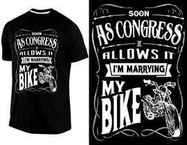 WendyRV tarafından Design a T-Shirt  -  Sport Motorcycle  Quote için no 34