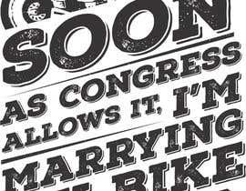 Tebraja tarafından Design a T-Shirt  -  Sport Motorcycle  Quote için no 16