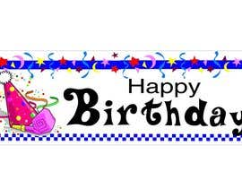 #9 para i need 5 designs for birthday banners por ELNADEJAGER