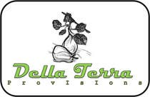 Graphic Design Contest Entry #19 for Design a Logo for Della Terra Provisions!