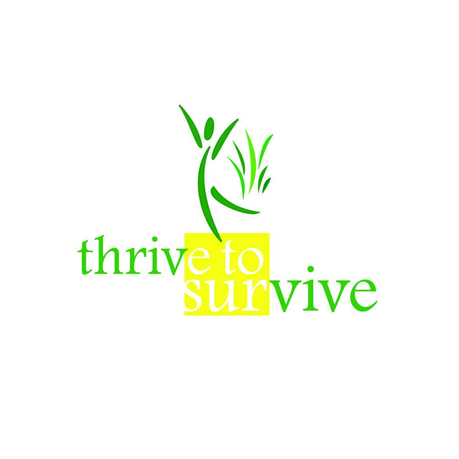 #21 for Design a Logo for Thrive to Survive by zahrazibarazzzz