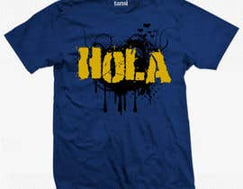 #243 for Design a T-Shirt - Spanish Hello - Hola by oswaldvillarroel