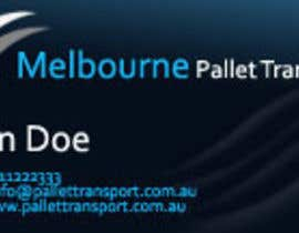 nº 23 pour Design some Business Cards for Melbourne Pallet Transport par hammadraja