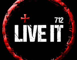 #110 para Live it 712 T-shirt design por alkasingh2000
