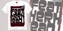 Graphic Design Конкурсная работа №37 для T-shirt Design for Featherhead
