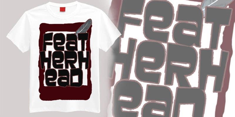 Penyertaan Peraduan #                                        37                                      untuk                                         T-shirt Design for Featherhead