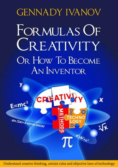 "Kilpailutyö #9 kilpailussa Illustrate the cover of the book ""FORMULAS OF CREATIVITY OR HOW TO BECOME AN INVENTOR"" for me"