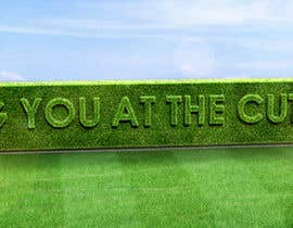 #50 cho I need some Graphic Design for a strapline cut in a hedge bởi peshan