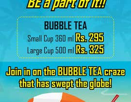 nº 11 pour I need some Graphic Designs for our Bubble Tea Company par chennaiartist3