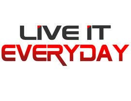 alkasingh2000 tarafından Design a T-Shirt for Live it 712 (Live it Everyday) için no 56