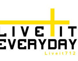 jeremybritz tarafından Design a T-Shirt for Live it 712 (Live it Everyday) için no 77
