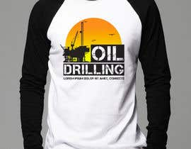nº 19 pour Design a T-Shirt for Oilfield par umapomba