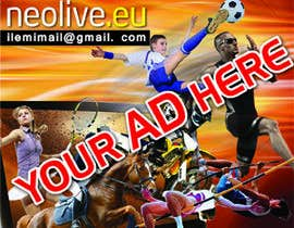 "jsanjeew tarafından Design a banner for ""YOUR AD HERE"" live sports site için no 17"