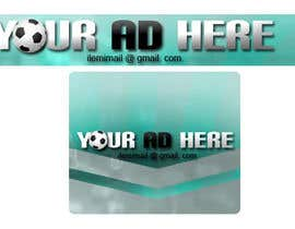 "#29 for Design a banner for ""YOUR AD HERE"" live sports site af inkpotstudios"