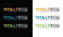 Graphic Design Kilpailutyö #43 kilpailuun Design a Logo for TotallyLegit.Com.Au