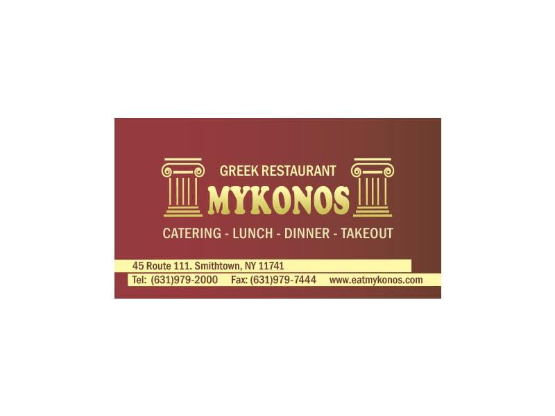 Inscrição nº 24 do Concurso para Design some Business Cards for Mykonos Greek Restaurant