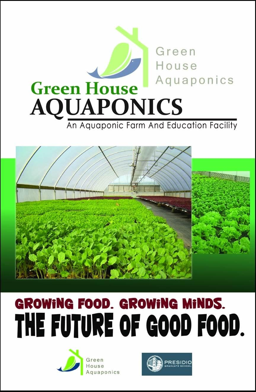 Contest Entry #                                        11                                      for                                         Business Poster for Green House Aquaponics