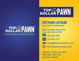 #195 pentru Business Card Design for Top Dollar Pawnbrokers de către Rikon123