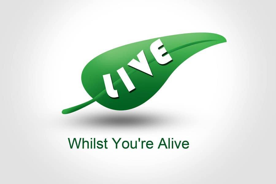 Contest Entry #                                        403                                      for                                         Logo Design for Live Whilst You're Alive