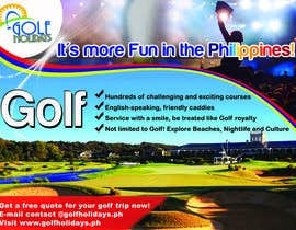 #26 untuk Poster/ Advertisement for Golf Holidays  - RUSH Deadline Sep.13 oleh armanlim