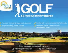 #11 untuk Poster/ Advertisement for Golf Holidays  - RUSH Deadline Sep.13 oleh Mimi214