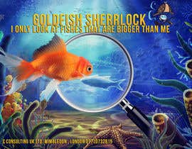 #17 untuk Poster design: I only look at fishes that are bigger than me oleh Xavianp