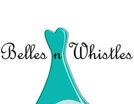 #151 for Design a Logo for Belles n Whistles af samiksha163