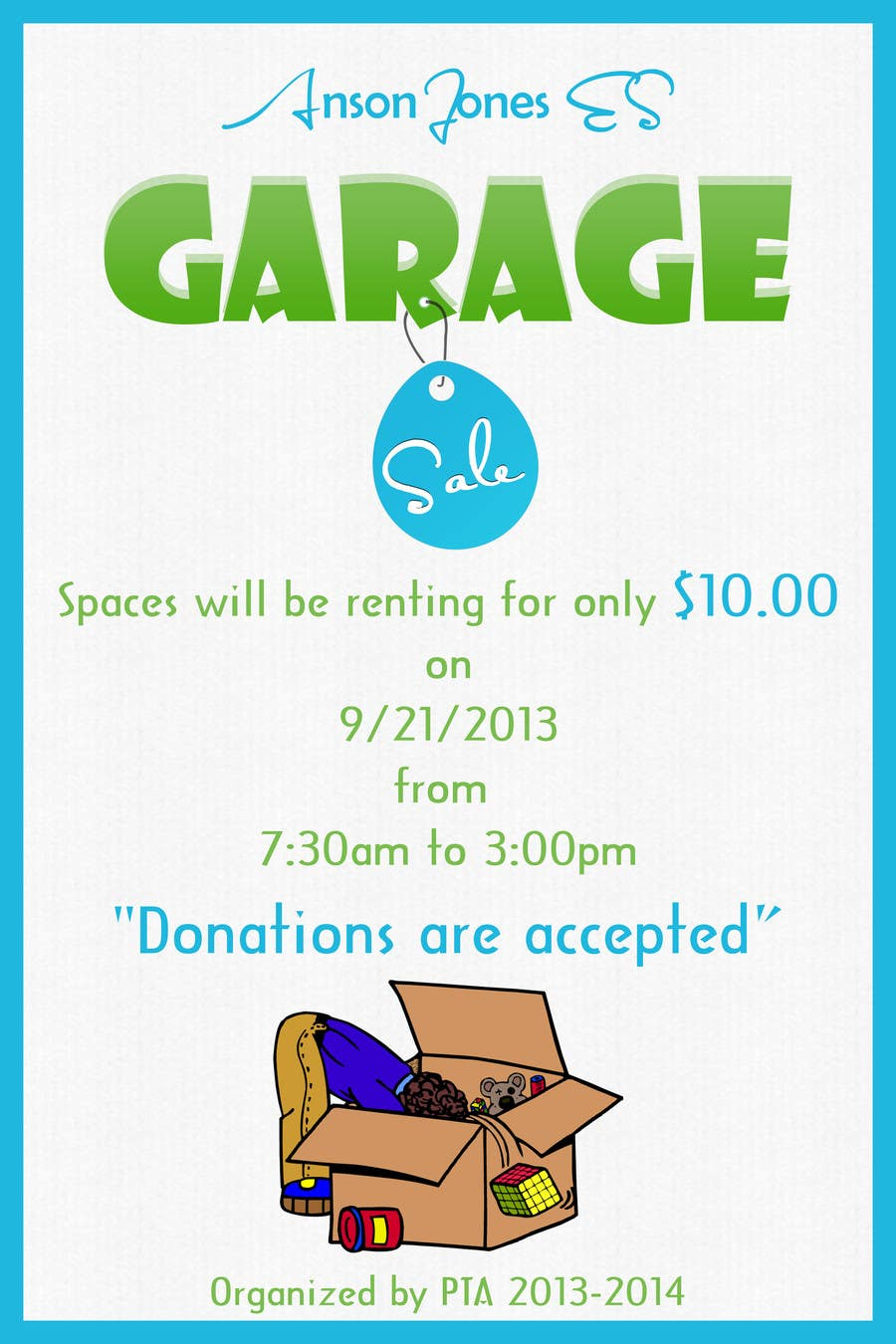 "#18 for Design an Advertisement for Anson Jones ES ""Garage Sale"" by lovely9"