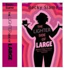 Bài tham dự #11 về Graphic Design cho cuộc thi Book Cover Design for a Contemporary Novel.