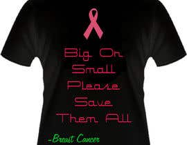 #21 untuk Design a T-Shirt for Breast Cancer Month oleh naimishmakawana