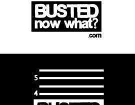 #11 for Design a Logo for BustedNowWhat.com af wehaveanidea