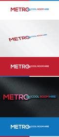nashib98 tarafından Metro Cool Room Hire Logo Design için no 115