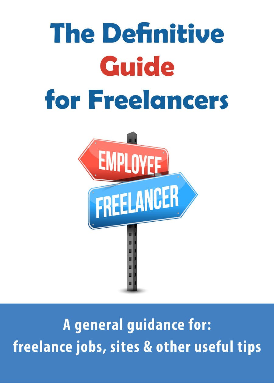 Inscrição nº 1 do Concurso para develop cover for my ebook The Definite Guide for Freelancers