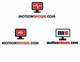 #59 for Need a Creative, Modern, Simplistic logo designed for the Launch of Motionshows.com af naimatali86