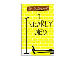 nº 21 pour I Nearly Died - electronic jacket cover needed for Kindle publication par Anmech