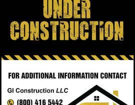 #15 for Design a Construction job site sign by teAmGrafic