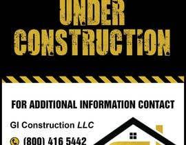 Nro 15 kilpailuun Design a Construction job site sign käyttäjältä teAmGrafic