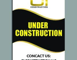 #24 for Design a Construction job site sign by dnoman20
