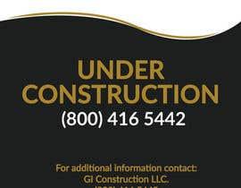 Nro 1 kilpailuun Design a Construction job site sign käyttäjältä creatable