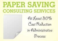 Contest Entry #6 for Ad to attract customer to get Paper Saving Consulting Services