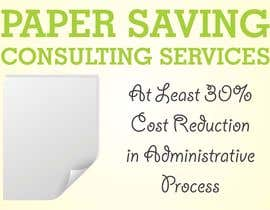 nº 6 pour Ad to attract customer to get Paper Saving Consulting Services par linokvarghese