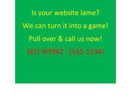 Wordsourced tarafından Create the best idea for a freeway billboard for SEO Werkz için no 10